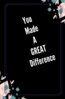 You Maid A Great Difference: Maid Of Honor Thank You Gift- Funny Novelty Appreciation Gift From Couple- Alternative To Card (Gag Gift) Cover Image