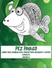 Libros para colorear para adultos para bolígrafo y lápices - Mandala - Animales - Pez payaso Cover Image