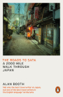 The Roads to Sata: A 2000-mile walk through Japan Cover Image