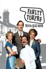 Fawlty Tower: Trivia Quiz Book Cover Image