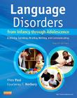 Language Disorders from Infancy Through Adolescence: Listening, Speaking, Reading, Writing, and Communicating Cover Image