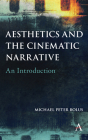 Aesthetics and the Cinematic Narrative: An Introduction Cover Image