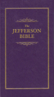 Jefferson Bible: The Life and Morals of Jesus of Nazareth (Little Books of Wisdom) Cover Image