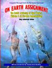 On Earth Assignment: The Cosmic Awakening of Light Workers, Walk-Ins & All Star: Updated - Only Authorized Edition Cover Image