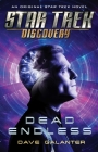 Star Trek: Discovery: Dead Endless (Star Trek: Discovery  #6) Cover Image