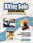 RVing Solo Across America . . . without a cat, dog, man, or gun Cover Image