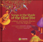 Songs in the Shade of the Olive Tree: Lullabies and Nursery Rhymes from the Maghreb Cover Image