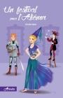 Un festival pour l'Aliénor (Arcadia #4) Cover Image