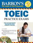 Barron's TOEIC Practice Exams with 4 Audio CDs Cover Image