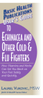 User's Guide to Echinacea and Other Cold & Flu Fighters (Basic Health Publications User's Guide) Cover Image