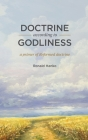 Doctrine According to Godliness: A Primer of Reformed Doctrine Cover Image