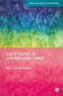 Queer Politics in Contemporary Turkey Cover Image