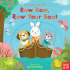 Row, Row, Row Your Boat: Sing Along With Me! Cover Image