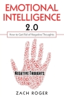 Emotional Intelligence 2.0: How to Get Rid of Negative Thoughts Cover Image