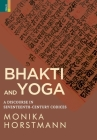 Bhakti and Yoga: A Discourse in Seventeenth-Century Codices Cover Image