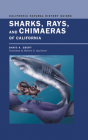 Sharks, Rays, and Chimaeras of California (California Natural History Guides #71) Cover Image