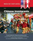Immigration to North America: Chinese Immigrants Cover Image