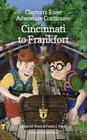 Clayton's River Adventure Continues: Cincinnati to Frankfort Cover Image