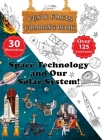 Space Technology and Our Solar System! - Fun & Facts Coloring Book Cover Image