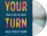 Your Turn: How to Be an Adult Cover Image