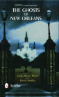 The Ghosts of New Orleans Cover Image