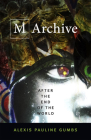 M Archive: After the End of the World Cover Image