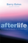 Afterlife: Uncovering the Secrets of Life After Death Cover Image