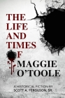 The Life and Times of Maggie O'Toole Cover Image