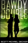 Bawdy Double: Large Print Edition Cover Image