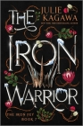 The Iron Warrior Special Edition (Iron Fey #7) Cover Image