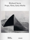 Richard Serra: Props, Films, Early Works Cover Image
