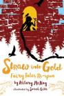 Straw into Gold: Fairy Tales Re-spun Cover Image