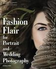 Fashion Flair for Portrait and Wedding Photography Cover Image
