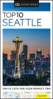 DK Eyewitness Top 10 Seattle (Pocket Travel Guide) Cover Image