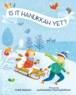 Is It Hanukkah Yet? (Celebrate Jewish Holidays) Cover Image