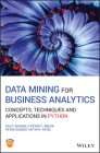 Data Mining for Business Analytics: Concepts, Techniques and Applications in Python Cover Image