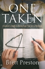 One Taken: A Lawyer's Guide to Being Sure You Are a Christian Cover Image