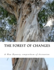 The Forest of Changes: The Jiao Shi Yi Lin, a Han Dynasty Divination Manual Cover Image