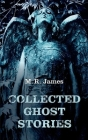 Collected Ghost Stories Cover Image