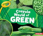Crayola (R) World of Green Cover Image