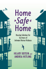 Home Safe Home: Housing Solutions for Survivors of Intimate Partner Violence (Violence Against Women and Children) Cover Image