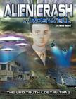 Alien Crash at Roswell: The UFO Truth Lost in Time Cover Image