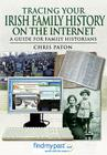 Tracing Your Irish History on the Internet (Tracing Your Ancestors) Cover Image