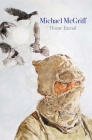 Home Burial (Lannan Literary Selections) Cover Image