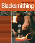Blacksmithing: Hot Techniques & Striking Projects Cover Image
