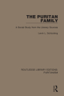 The Puritan Family: A Social Study from the Literary Sources Cover Image