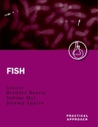 Fish (Practical Approach #260) Cover Image