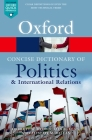 The Concise Oxford Dictionary of Politics and International Relations Cover Image
