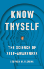 Know Thyself: The Science of Self-Awareness Cover Image