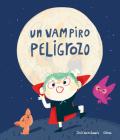 Un Vampiro Peligrozo Cover Image